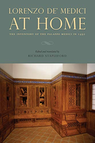 Lorenzo de' Medici at Home (The Inventory of the Palazzo Medici in 1492)