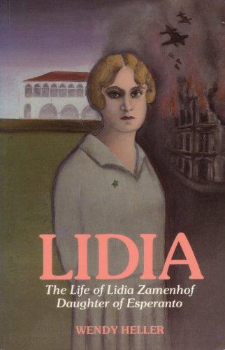 Lidia: The life of Lidia Zamenhof, daughter of Esperanto (Paperback)
