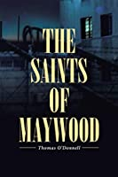 The Saints of Maywood