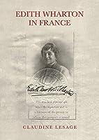 Edith Wharton in France