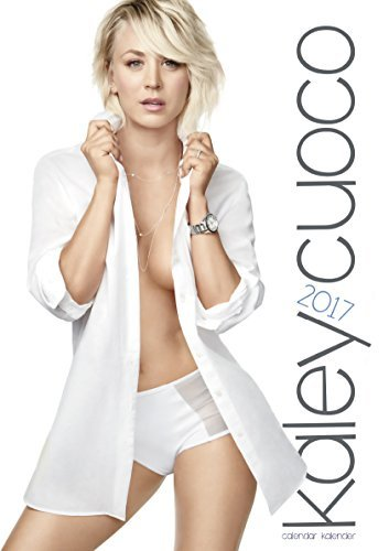 Kaley Cuoco 2017 Calendar [Big Bang Theory] by Kaley Cuoco (2016-09-12)
