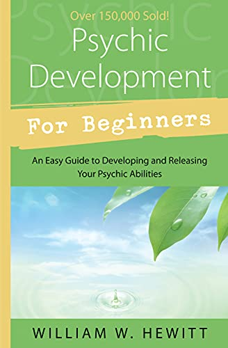 Psychic Development for Beginners: An Easy Guide...