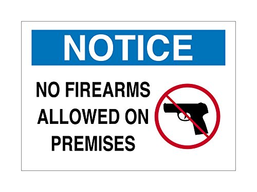 "Supply360 Vinyl Adhesive Workplace Notice NO Firearms Allowed ON Premises Sign, 7""x10"", White/Blue/Black, Proudly Made in The USA, Great Resistance to Water and Most Chemicals"