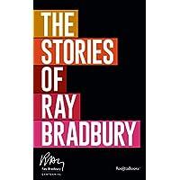 The Stories of Ray Bradbury Kindle Edition by Ray Bradbury