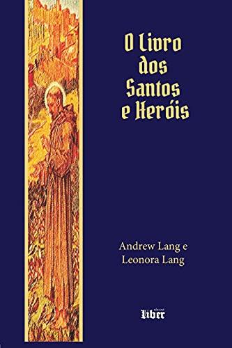 O Livro dos Santos e Heróis