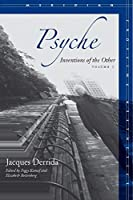 Psyche: Inventions of the Other, Volume II (Meridian: Crossing Aesthetics)