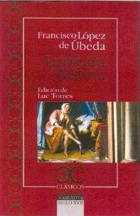 Picara justina, la [Lingua spagnola]