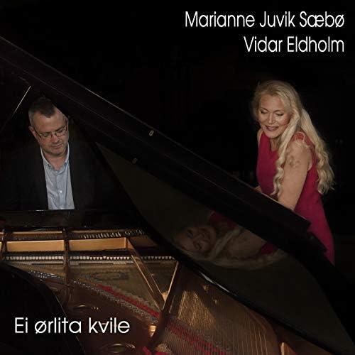 Marianne Juvik Sæbø & Vidar  Eldholm