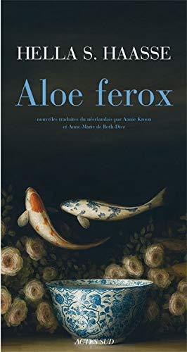 Aloe Ferox: Et autres nouvelles