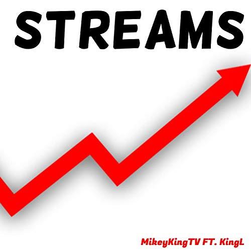 Streams (feat. Kingl) [Explicit]