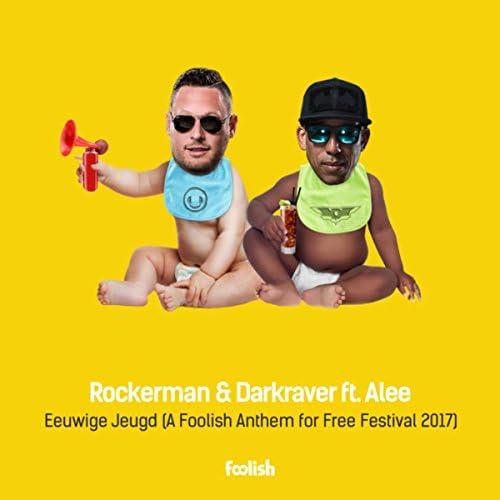 Rockerman & Darkraver feat. Alee