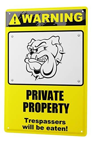 LEotiE SINCE 2004 Blechschild Warnung Privat Eigentum Unbefugte Werden gefressen! Hund Bulldogge Comic Cartoons Satire 20x30 cm Metallschild Schild Wanddeko...