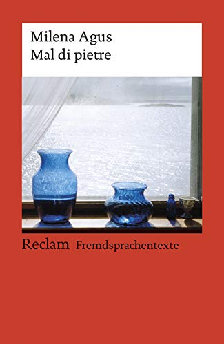 Mal di pietre: Italienischer Text mit deutschen Worterklärungen. B1 (GER) (Reclams Universal-Bibliothek)