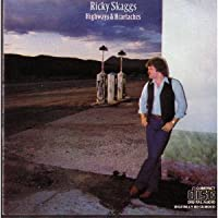Highways and Heartaches by Ricky Skaggs (1991-07-01)