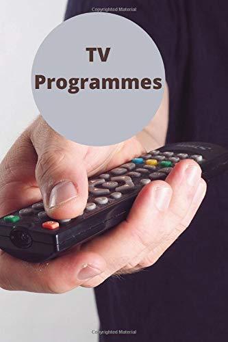 TV programmes: TV Programmes Notebook Journal Organiser Planner Writing Pad Homework Book Notepad Notebook Composition Lists and Journal Diary