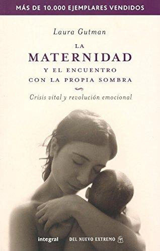 La maternidad y el encuentro (e rustica): 166 (OTROS INTEGRAL)