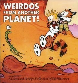 Weirdos From Another Planet!: a Calvin and Hobbes Collection by Bill Watterson (2011-01-01)