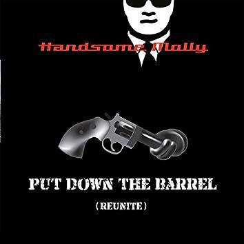 Put Down the Barrel