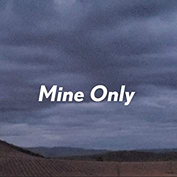 Mine Only