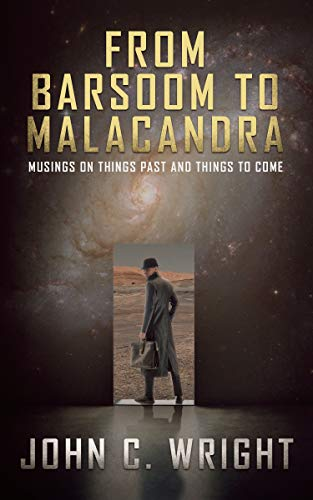 From Barsoom to Malacandra: Musings on Things Past and Things to Come by [John C. Wright]