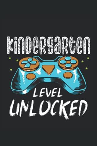 Funny Kindergarten Level Unlocked Gamer Gaming: Dotgrid Notebook Journal   6x9   120 pages