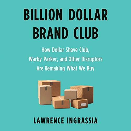 Billion Dollar Brand Club Audiobook By Lawrence Ingrassia cover art