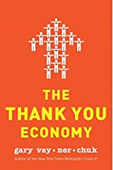 The Thank You Economy Kindle Edition