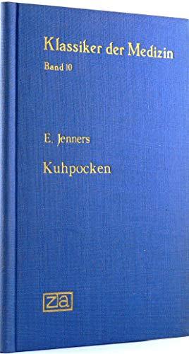 Kuhpocken. In: Klassiker der Medizin, Band 10.