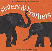 Sisters & Brothers( Sibling Relationships in the Animal World)[SISTERS & BROTHERS][Hardcover]