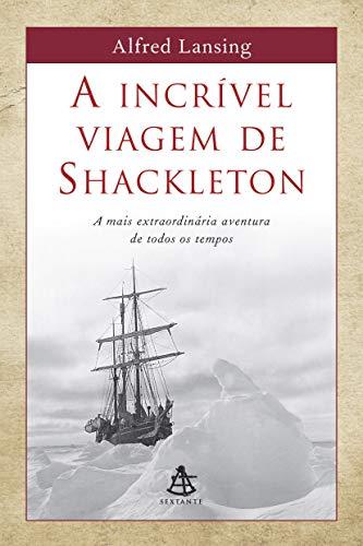 A incrível viagem de Shackleton