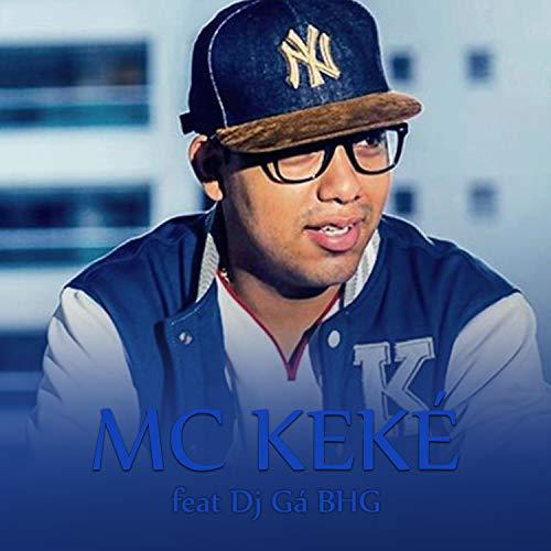 Mc Keké [Explicit]