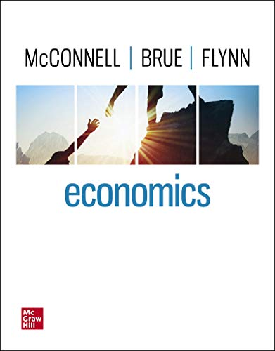Compare Textbook Prices for Economics 22 Edition ISBN 9781260226775 by McConnell, Campbell,Brue, Stanley,Flynn, Sean
