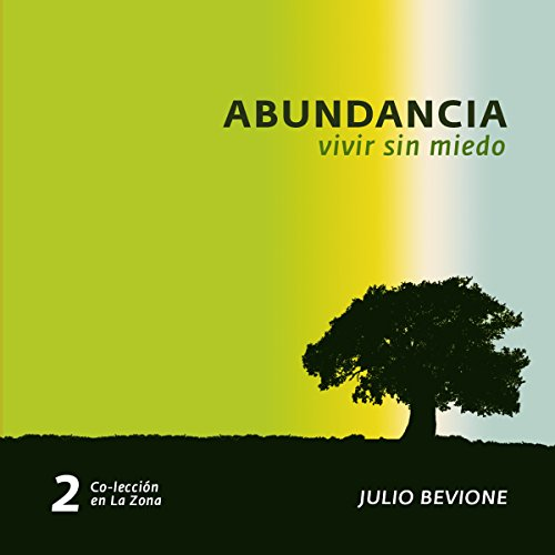 Abundancia: Vivir sin miedo (Abundance: Living without Fear) audiobook cover art