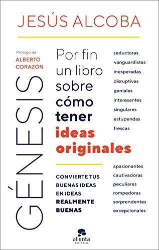 Génesis: Por fin un libro sobre cómo tener ideas originales