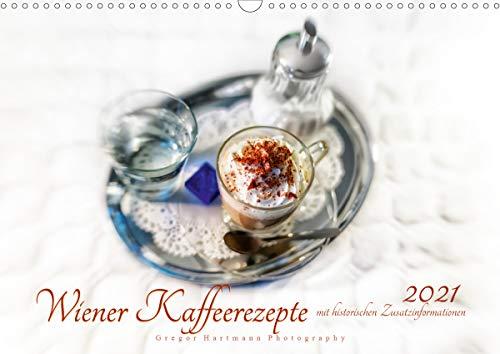 Wiener Kaffeerezepte (Wandkalender 2021 DIN A3 quer)