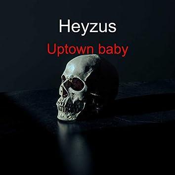 Uptown Baby