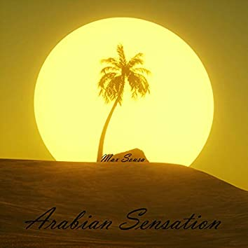 Arabian Sensation (Mastered)