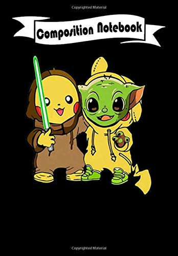 Composition Notebook: Baby Pikachu and Baby Yoda Star Wars, Journal 6 x 9, 100 Page Blank Lined Paperback Journal/Notebook