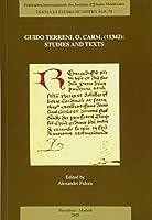 Guido Terreni, O. Carm. - T1342: Studies and Texts (Textes Et Etudes Du Moyen Age)