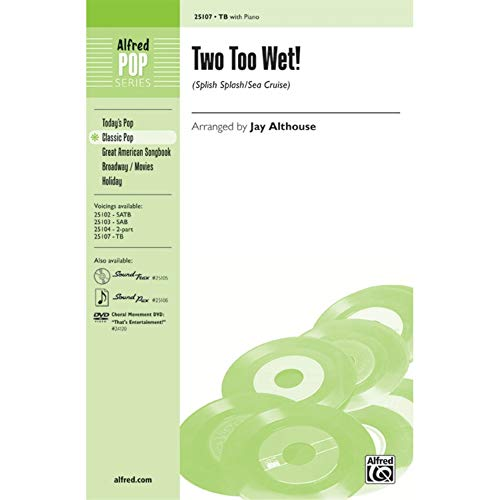 Two Too Wet! - PART