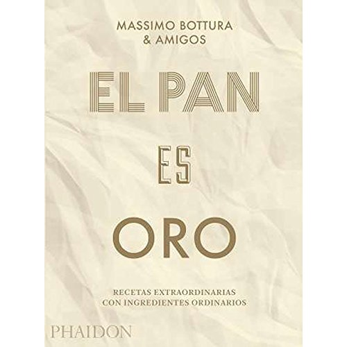 El pan es oro (FOOD-COOK)