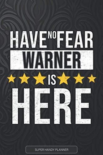 Warner: Have No Fear Warner Is Here - Custom Named Gift Planner, Calendar,...