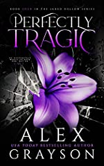 Perfectly Tragic: Jaded Hollow, Book Four