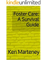 Foster Care: A Survival Guide