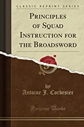 Principles of the Broadsword