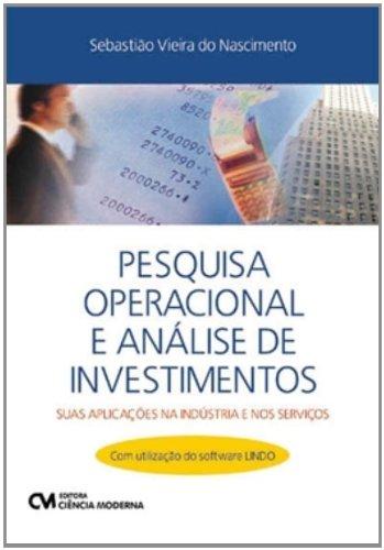 Pesquisa Operacional E Analises De Investimentos - Suas Aplicacoes Na