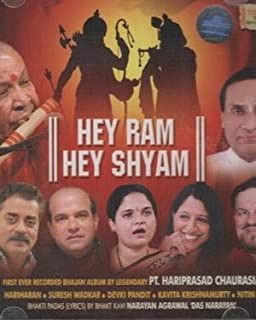 Hey Ram Hey Shyam - Hariharan / Suresh Wadkar / Devki Pandit...etc First Ever Recorded Bhajan Album By Legendary Pt. Hariprasad Chaurasia