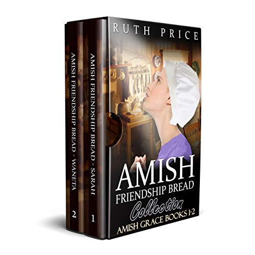 Amish Friendship Bread Collection: Amish Friendship Bread Series - Books 1-2