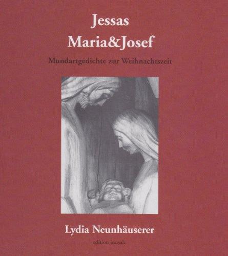Jessas, Maria & Josef: Mundartgedichte zu Weihnachten
