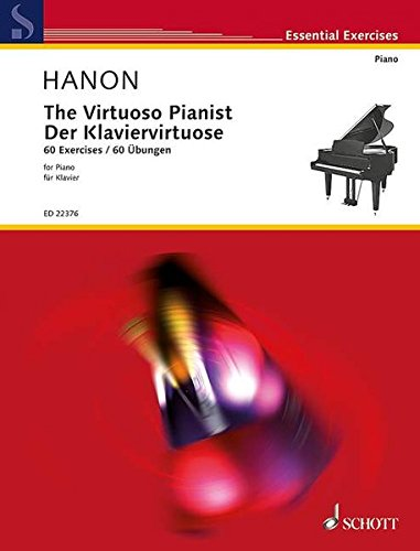 The Virtuoso Pianist: 60 Exercises. Klavier. (Essential Exercises)